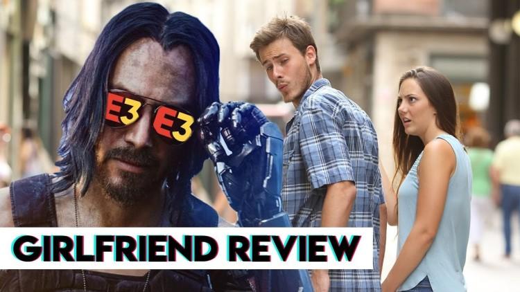 当你看 E3 的时候,女朋友是这样看你的【女友评测】